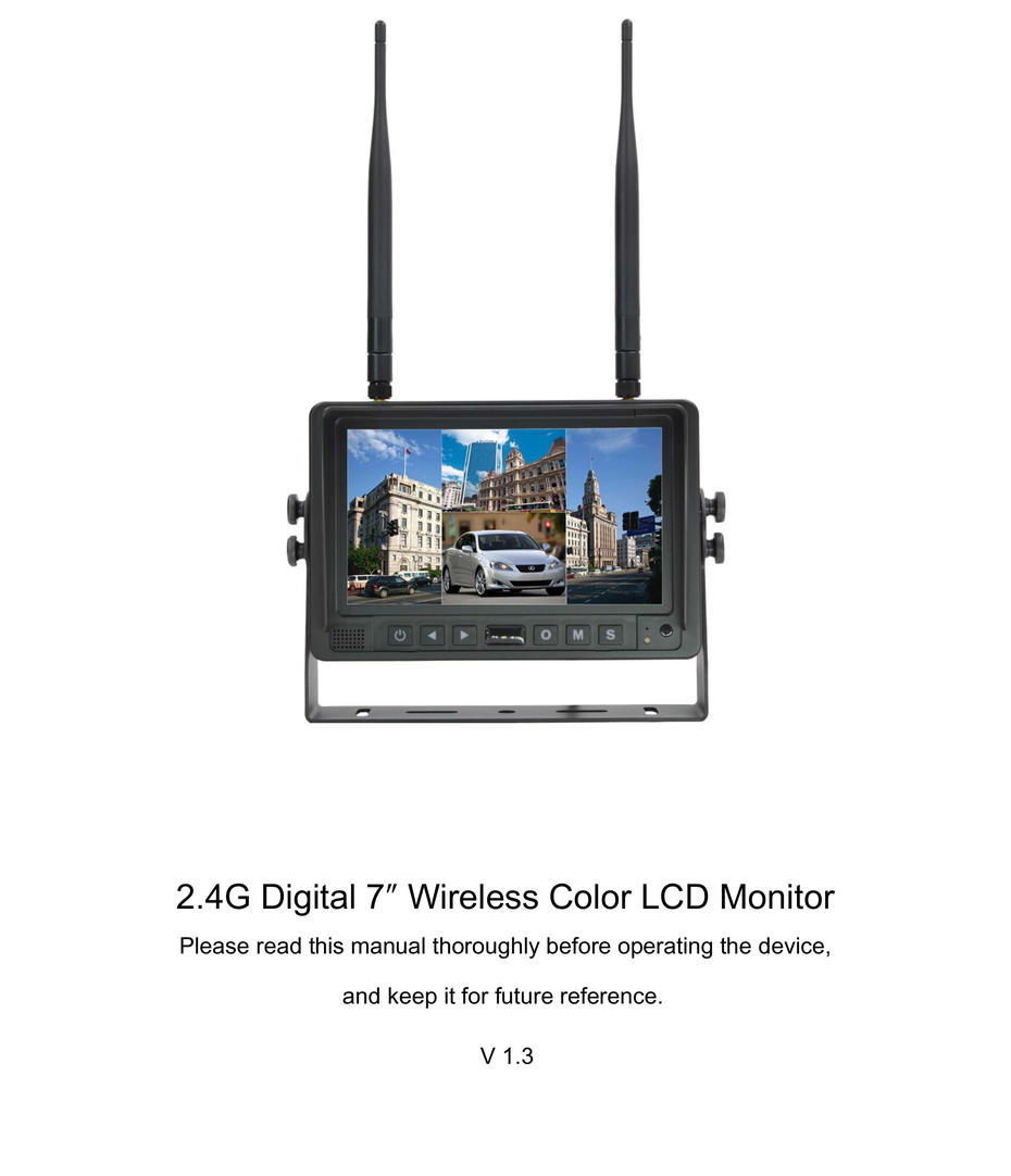 [Operating Instructions]2.4G Digital 7″ Wireless Color LCD Monitor